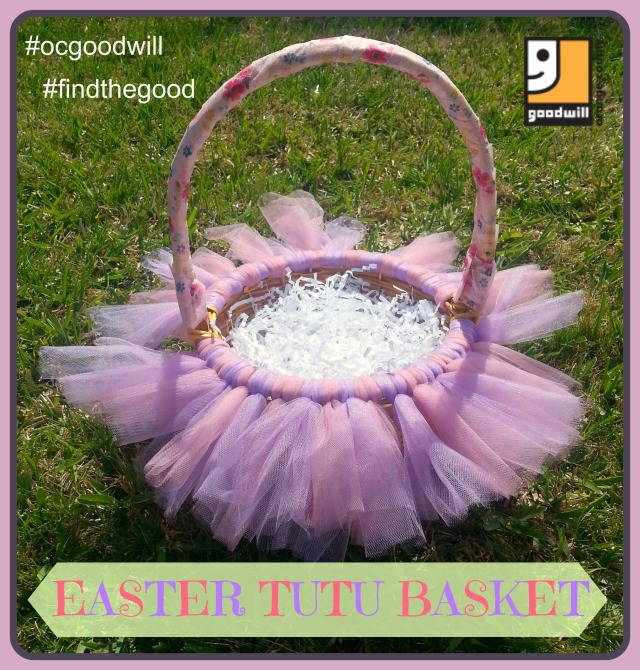 Tutu Easter Basket Goodwill inspired projects